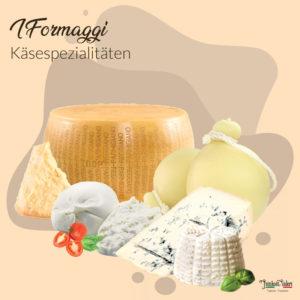 Italienische Käse